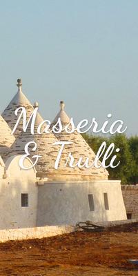 Masseria et trulli